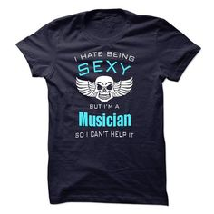 I Hate Being Sexy I Am A Musician - #birthday gift #thank you gift. GET => https://www.sunfrog.com/LifeStyle/I-Hate-Being-Sexy-I-Am-A-Musician-44282283-Guys.html?id=60505