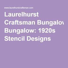 Laurelhurst Craftsman Bungalow: 1920s Stencil Designs