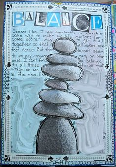 Seems that I am often striving for balance, some times living it -- balancing the professional with the personal, working for the reality that they blend together in this life I love -- so well said in this journal page!