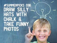 Draw silly hats with chalk & take funny photos - More @ http://summer.nectar.com