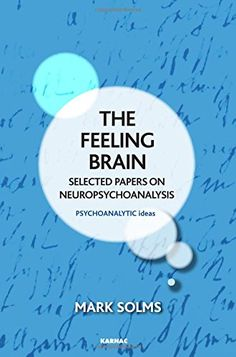 72 best psych books to read images on pinterest psychology psych the feeling brain selected papers on neuropsychoanalysis the psychoanalytic ideas series by mark fandeluxe Images