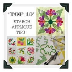 Campbell Soup Diary: 10 BEST Starch Applique Tips
