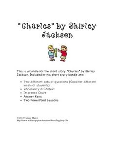 Activities And Handsouts For The Short Story Charles By Ela
