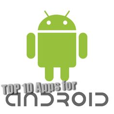 Top 10 Android Apps that you might not have discovered, great way to get more out of your phone!