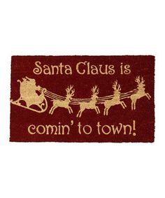 This 'Santa is Comin' to Town' Doormat by Design Imports is perfect! #zulilyfinds