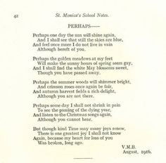 (10) Vera Brittain lost her fiance, Roland, to a sniper's bullet and writes from experience in her poem 'Perhaps'.