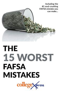 Counting Down the 15 Worst FAFSA Mistakes There are plenty of potential missteps you can make with your FAFSA—and they can cost you serious money. But which one is the worst? This list counts down the worst FAFSA mistakes you can make. Financial Aid For College, College Planning, Education College, Education Degree, College Tips, College Courses, Nursing School Scholarships, Nursing Schools, College Information