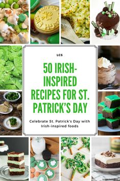 Traditional Irish Recipes for St. Patrick's Day: 50 irish-inspired recipes for St. Patrick's Day to be made at home #recipe #irishrecipes #stpatricksday #stpaddysday #recipeideas