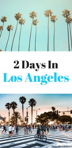 2 Days in Los Angeles – Small World This Is Heading to LA for two days? Here's an ideal Los Angeles itinerary for two days including driving down the PCH and the best views of the city Los Angeles Travel, Pacific Coast Highway, United States Travel, California Travel, Small World, Nice View, Where To Go, Travel Around, Travel Usa