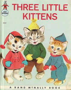 Three Little Kittens. One of my fave childhood books. Vintage Cat, Vintage Children's Books, Little Kittens, Cats And Kittens, Little Golden Books, Arte Popular, My Childhood Memories, Vintage Christmas Cards, Retro
