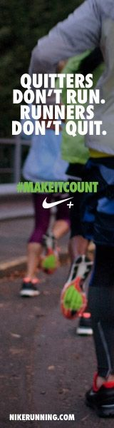 """Quitters don't run ... runners don't quit""   Make it count"