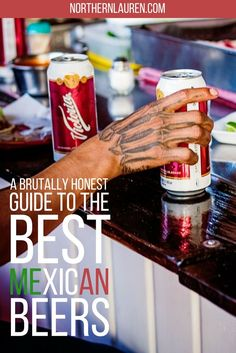 Your essential guide to drinking beer in Mexico, including information about the best Mexican beers, and even the spicy Mexican beer cocktails - micheladas.