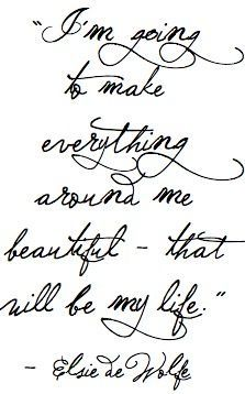 To make everything beautiful...