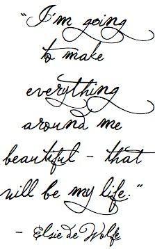 To make everything beautiful...