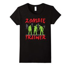 Check this Zombie Trainer The Dead Halloween Funny T Shirt-Teevkd . Hight quality products with perfect design is available in a spectrum of colors and sizes, and many different types of shirts! Cool Shirts, Funny Shirts, Zombie T Shirt, Martin Luther, Christmas Wedding, Mens Tees, Mother Nature, Types Of Shirts, Spectrum