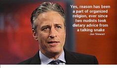 Jon Stewart quotes reason religion1 The Best Jon Stewart Quotes Ever...love this man...