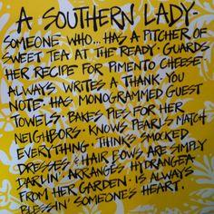 A southern lady...
