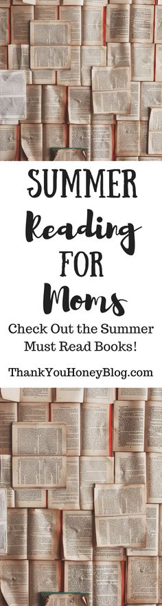 Check out our picks for Summer Reading for Moms Books. Click through & PIN IT! Follow Us on Pinterest + Subscribe to ThankYouHoneyBlog{dot}com,  Novels, Fiction, Nonfiction, Poetry, Reading, Read, Summer, Reading for Moms, Must Read, Humor, Vacation Reading, Summer Reading, Vacation, ThankYouHoneyBlog.com