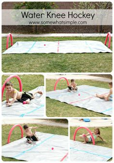 My kids LOVE this! Make your own water hockey rink and play hockey on your knees.