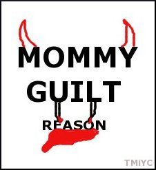 5 Reasons Why Mothers Feel So Guilty #guiltfree #selfcare #wellbeing #gfl #guilttrip #mummyguilt #mommyguilt