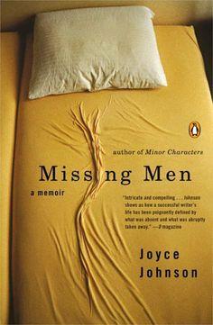 Missing Men: A Memoir by Joyce Johnson, http://www.amazon.com/dp/B001N89L3K/ref=cm_sw_r_pi_dp_LYOGtb00S1XW9