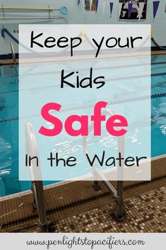 Water Safety For Children – Penlights to Pacifiers Teach Kids To Swim, Safety Tips, Safety Rules, Swimming Benefits, Water Safety, Child Safety, Baby Safety, Family Safety, Swim Lessons