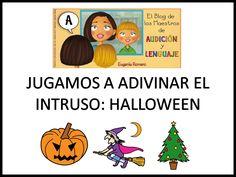 Jugamos a Adivinar el Intruso Halloween, actividad para trabajar la atención y el vocabulario de Halloween. Autora Eugenia Romero, del Blog Maestros de Audición y Lenguaje.