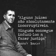 Bertolt Brecht Frases, Agressive Quotes, Cogito Ergo Sum, Inspirational Quotes Pictures, Just Believe, Motivational Phrases, More Than Words, Beauty Quotes, Powerful Words