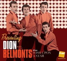 Dion And The Belmonts - Presenting Dion And The Belmonts plus Wish Upon A Star (1959/1960/2012)