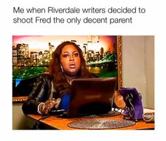 WHY, WRITERS. WHY Riverdale