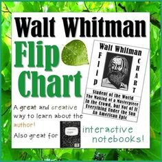 'O Me! 'O LIfe! My students don't know ANYTHING about Walt Whitman!This Walt Whitman Flip Chart makes the life of Whitman appear at their fingertips with a hand-on lesson explaining his early life, career, and struggle to perfect his masterpiece Leaves of Grass.