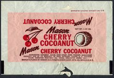 Mason - Cherry Cocoanut - candy bar wrapper - by JasonLiebig, via… Coconut Candy Bars, Dots Candy, Candy Packaging, Retro Poster, Vintage Packaging, Vintage Candy, Candy Wrappers, Photo Wall Collage, Vintage Recipes