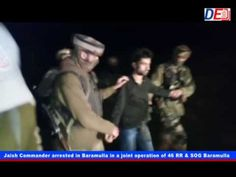 Jaish Commander arrested in Baramulla in a joint operation of 46 RR & SO...