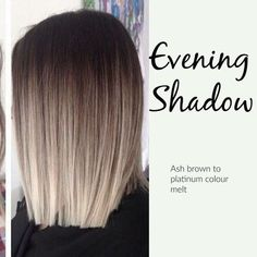 Hair Color Trends 2017/ 2018 – Highlights : Evening Shadow Cool toned Colormelt-Ash brown base with platinum….