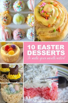 Oh my - these Easter desserts look DELICIOUS