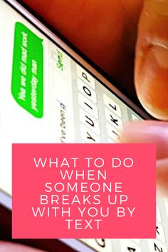 What To Do When Someone Breaks Up With You By Text
