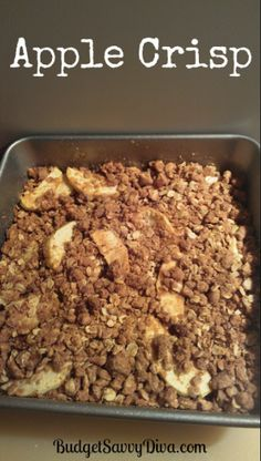 Apple Crisp Recipe: 3 Granny Smith apples (peeled, cored & sliced), 1c brown sugar, 1c oats, 1c flour, 1 tsp cinnamon, 1 tsp nutmeg, 1/2 tsp vanilla, 1 stick melted butter...Put apple slices in greased 8×8 dish. Mix all other ingredients well, sprinkle over & under apples. Bake at 300 for 40 minutes.