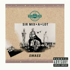 buttermilk Buscuits (Keep on Square Dancin') by Sir Mix-A-Lot