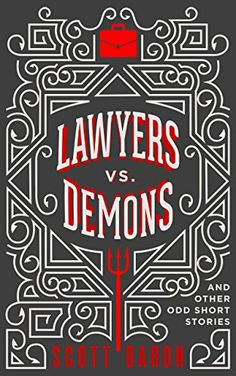 Lawyers vs. Demons - http://www.justkindlebooks.com/lawyers-vs-demons/