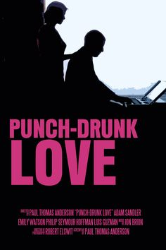 Punch Drunk Love (35mm with a live orchestral score and Norah Jones) New York City with Kelly.