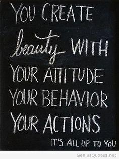 You create beauty