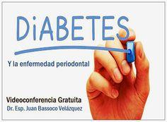 Videoconferencia: La Diabetes y la enfermedad periodontal - Dr. Esp. Juan Bassoco Velázquez | Odonto-TV