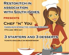 Hands-on Interactive cooking workshop @South Indiies, Bangalore