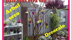 Como decorar un arbol seco para esta primavera y verano en tu jardin - i...
