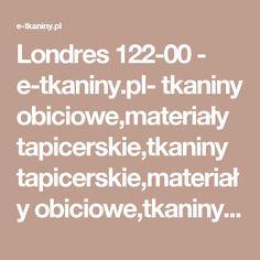 Londres 122-00 - e-tkaniny.pl- tkaniny obiciowe,materiały tapicerskie,tkaniny tapicerskie,materiały obiciowe,tkaniny dekoracyjne,tkaniny zasłonowe