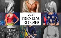 Blouses can make or break your sari look. Do add these trendy saree blouse designs and patterns to your bucket list for 2017.
