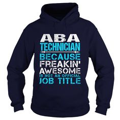(Tshirt Most Gift) ABA-TECHNICIAN Order Online Hoodies, Funny Tee Shirts