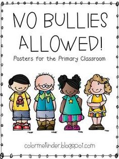 FREE Bully Free Classroom Posters