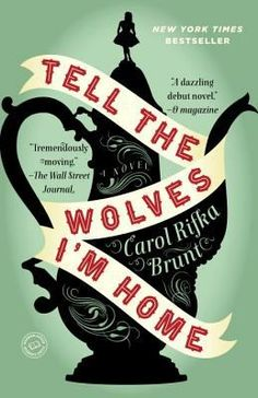 Adult Book Club Titles - Tell the Wolves I'm Home by Carol Rifka Brunt. To see this book in LCL catalogue click on the book cover.