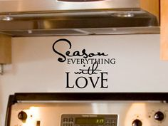 Season Everything With Love  Kitchen Wall Decal by vgwalldecals, $9.00